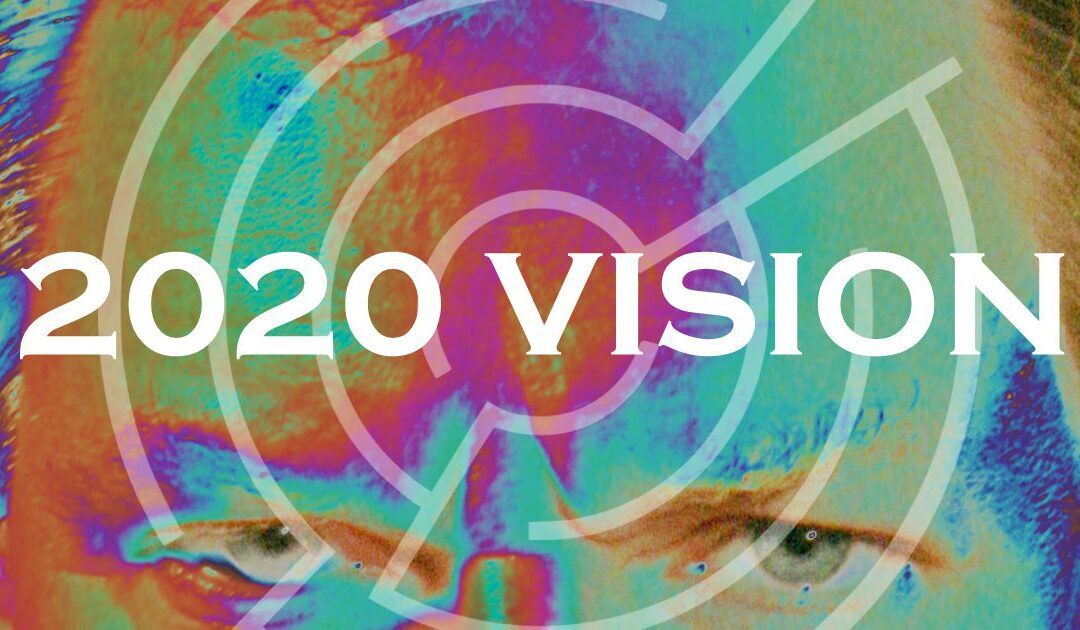 The Making of 2020 Vision